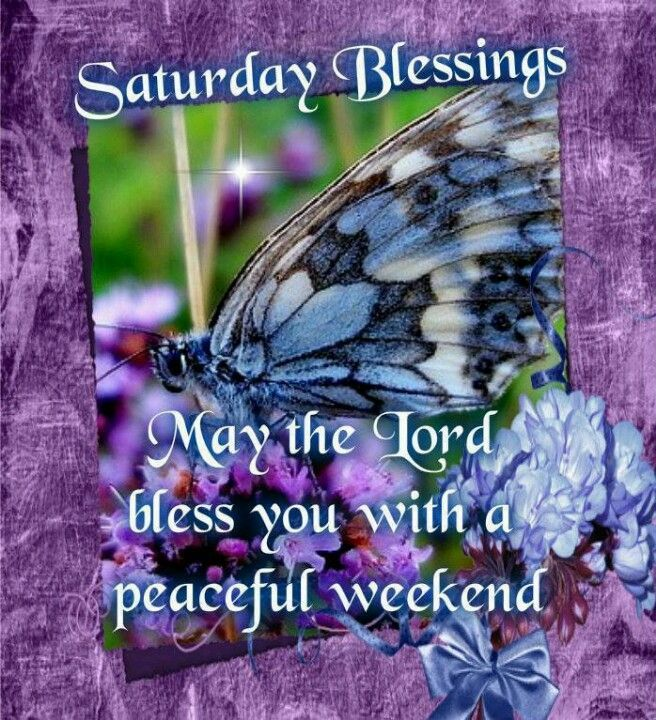 blessed saturday images | Pinned by Linda Johnson
