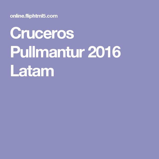 Cruceros Pullmantur 2016 Latam