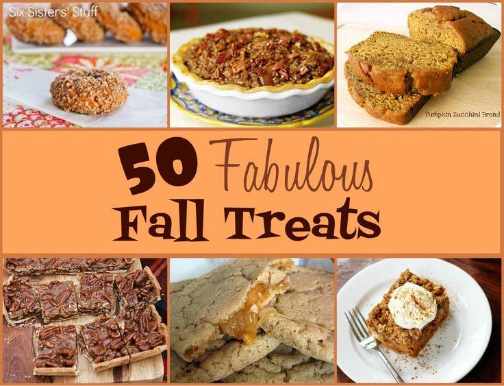Six Sisters' Stuff: 50 Fabulous Fall Treats!: Pumpkin Recipes, Fall Recipes, 50 Fabulous, Fall Food, Fall Treats, Six Sisters Stuff, Fabulous Fall, Sixsistersstuff Com, Fall Desserts