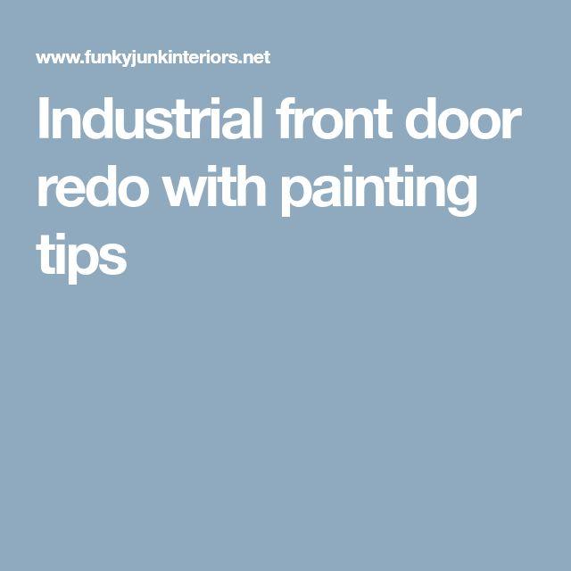 Industrial front door redo with painting tips