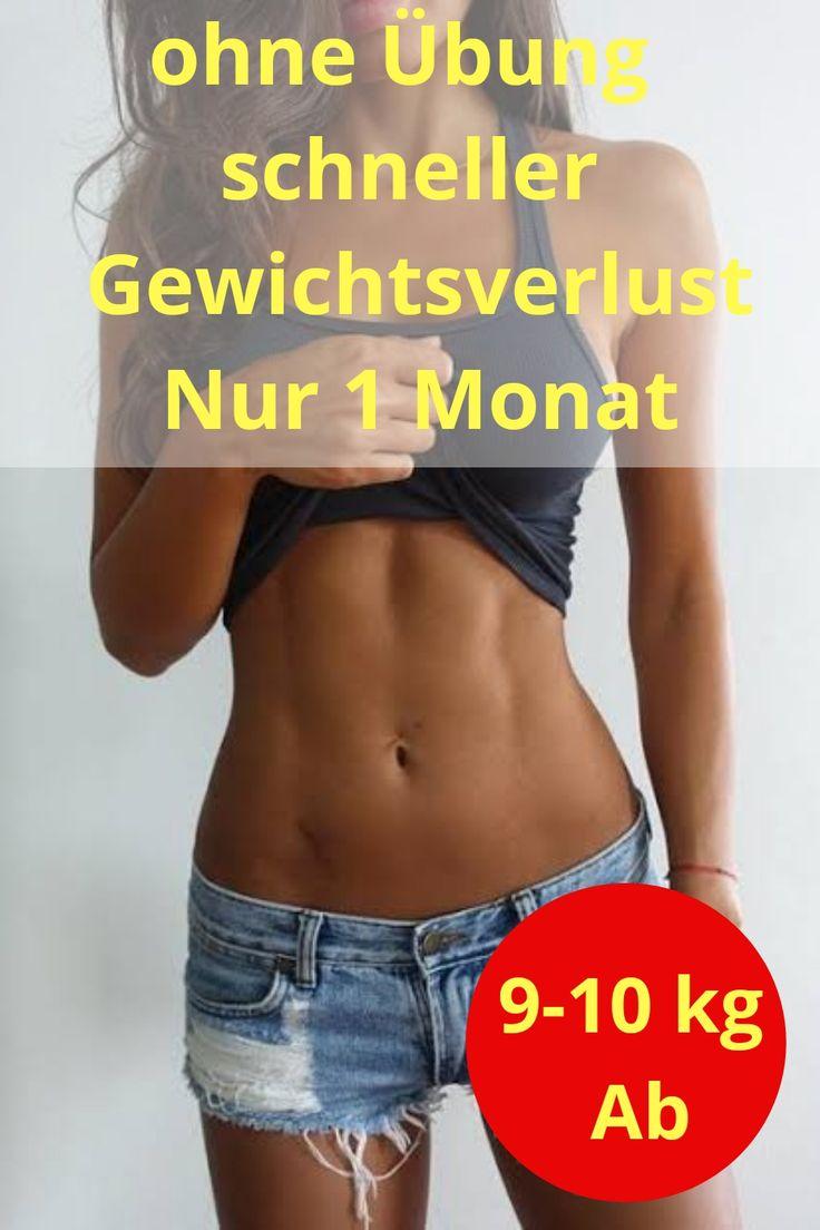 Ohne Übung schneller Gewichtsverlust Nur 1 Monat 9-10 kg