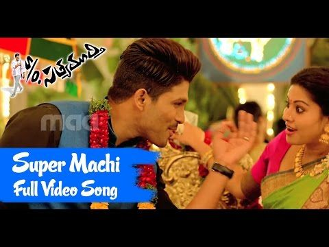 Super Machi Full Song, S/o Satyamurthy Movie Song…  Telugu Video Song, Telugu Video, Telugu Song,  Allu Arjun, Video Song, Tollywood …