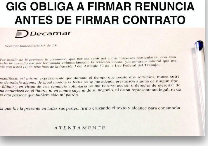 GIG DESARROLLOS INMOBILIARIOS Obliga a Firmar a todos los trabajadores la RENUNCIA antes de Firmar el Contrato Laboral, en una burla a las leyes mexicanas que permanece impune ante el supuesto tráfico de influencias de Armando Gómez Flores y Raymundo, su hermano, el CLAN de Tlajomulco