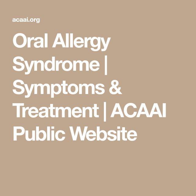 Oral Allergy Syndrome   Symptoms & Treatment   ACAAI Public Website