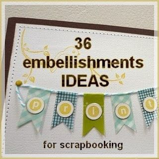 1000+ ideas about Scrapbook Embellishments on Pinterest ...