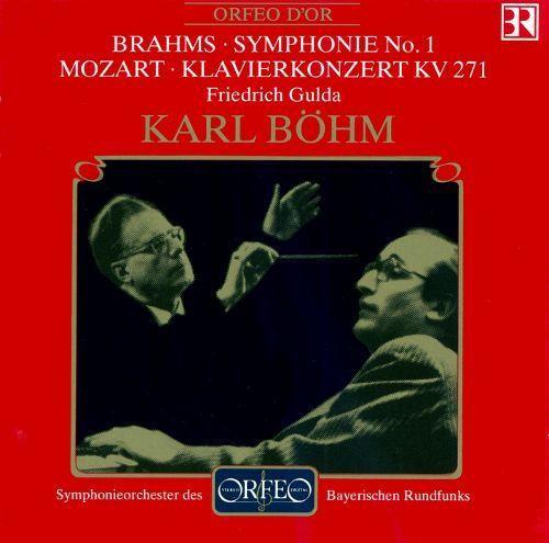 Brahms: Symphonie No. 1; Mozart: Klavierkonzert KV 271 [CD]