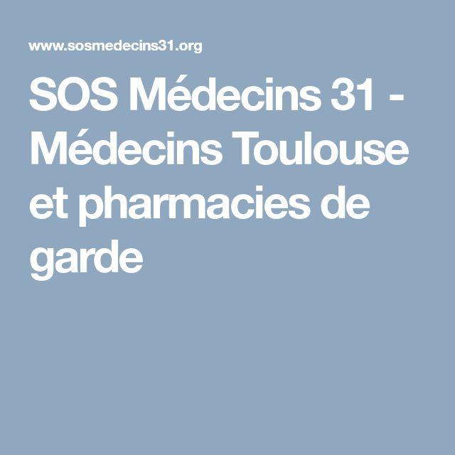 SOS Médecins 31 - Médecins Toulouse et pharmacies de garde