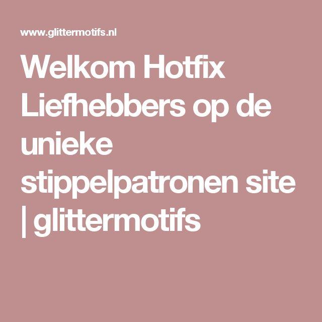 Welkom Hotfix Liefhebbers op de unieke stippelpatronen site | glittermotifs