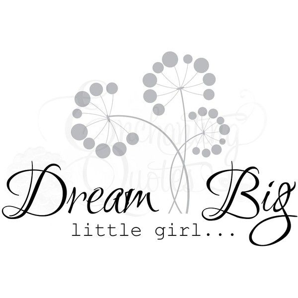 Quotes for Little Girls ❤ liked on Polyvore featuring words, letters, phrase, quotes, text and saying