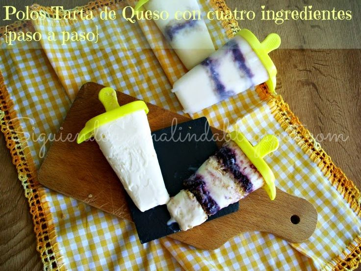 Siguiendo a Nenalinda: Polos Tarta de Queso con cuatro ingredientes {Poles Tart of Cheese with four ingredients}..