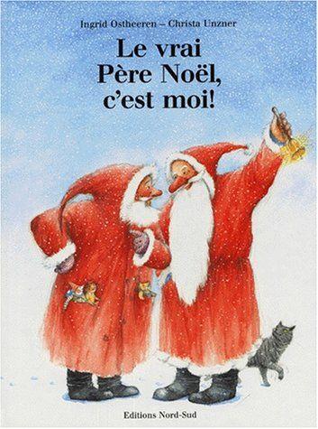 Le vrai Père Noël, c'est moi ! de Ingrid Ostheeren https://www.amazon.fr/dp/3314208413/ref=cm_sw_r_pi_dp_x_-JOgybWSWHWEJ