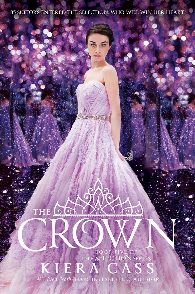 'The Selection':Kiera Cass Delivers Movie News and Unveils the Cover for the Final Book, 'The Crown'