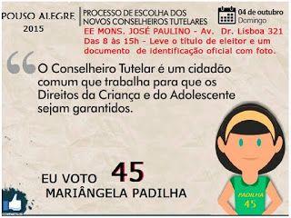 MPadilha Porque sou assim...: Eleição do Conselho Tutelar de Pouso Alegre