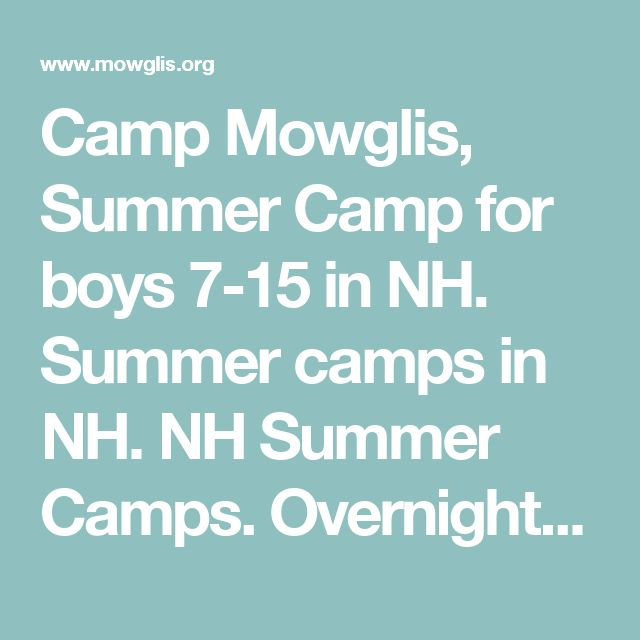 Camp Mowglis, Summer Camp for boys 7-15 in NH. Summer camps in NH. NH Summer Camps. Overnight summer camps for boys in New England      Camp Mowglis