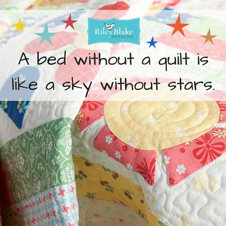 a bed without a quilt is like a sky without stars. Quilting quotes