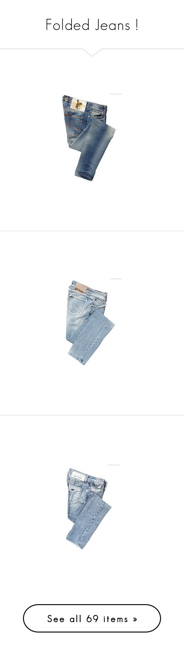 """""""Folded Jeans !"""" by emilyannxoxo ❤ liked on Polyvore featuring jeans, pants, bottoms, pantalones, blue skinny jeans, blue jeans, vivienne westwood anglomania, galliano, miss sixty and miss sixty jeans"""