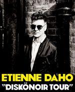 """ETIENNE DAHO """"Diskonoir Tour"""" du 04/04/2014 au 05/04/2014 Zenith Paris"""