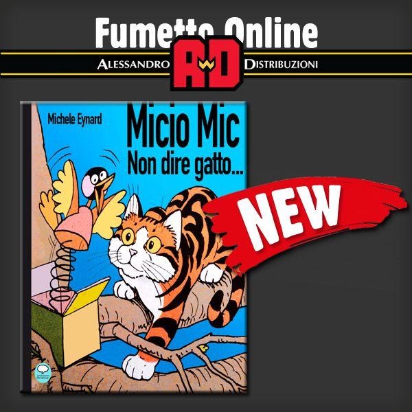!! NOVITA' !!  Un libro a fumetti che raccoglie le migliori storie di Micio Mick, scritte e disegnate da Michele Eynard. Nell'epoca di gatti su Internet, i buoni e vecchi gatti disegnati con le loro vite di città.  Disegnatore EYNARD Michele  Link all'acquisto: http://www.fumetto-online.it/it/comicout-illustrati-young-micio-mick-non-dire-gatto-c75056000000.php?TITOLO=micio+mic&txtAutore&LIB=1&vall=1&bricerca=Cerca