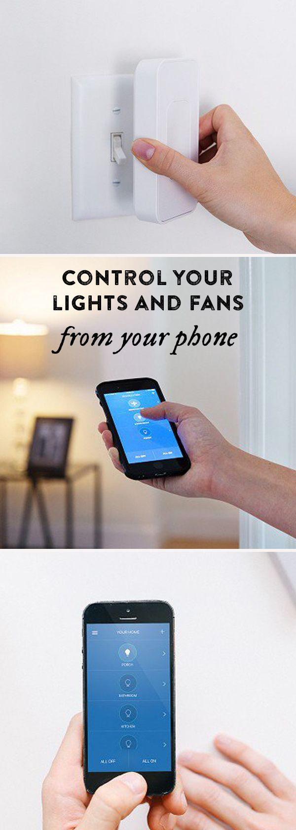 Get app-controlled lights and fans without having to change your light bulbs or install anything difficult.