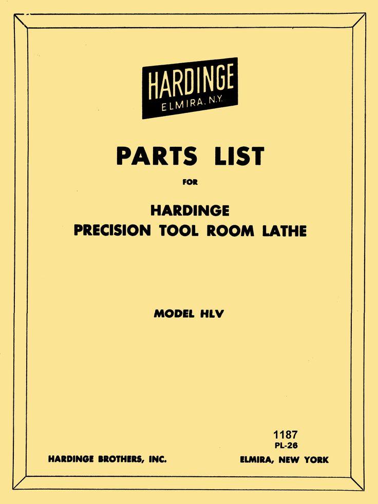 HARDINGE HLV-BLK High Speed Tool Room Lathe Parts Manual - http://ozarktoolmanuals.com/machinemanual/hardinge-hlv-blk-high-speed-tool-room-lathe-parts-manual/