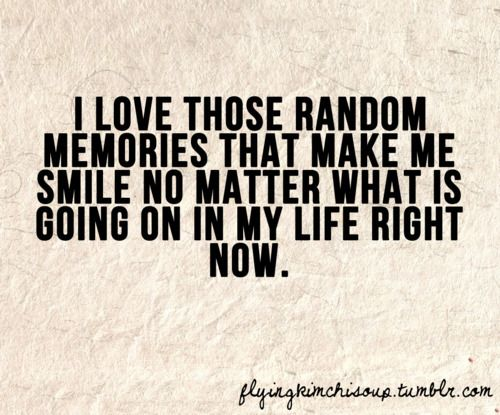 Random Memories: Sayings, Random Memories, Quotes, No Matter What, My Life, So True, Thought, Make Me Smile