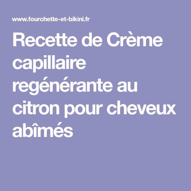 Recette de Crème capillaire regénérante au citron pour cheveux abîmés