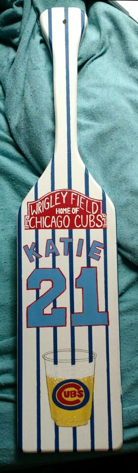 Cubs themed 21 paddle!