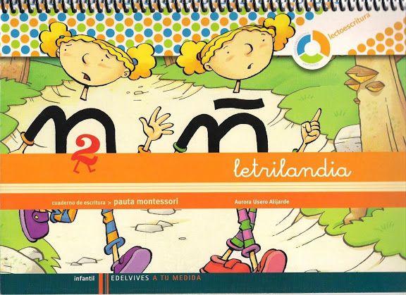 """Cuaderno de Escritura 2 del proyecto de aprendizaje de la lectoescritura """"Letrilandia"""" de Edelvives."""