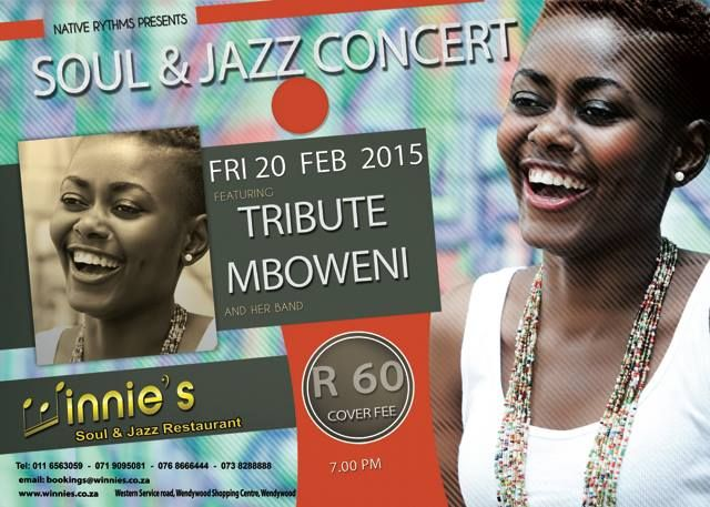Winnie presents Soul and Jazz concert live with Tribute Mboweni for bookings: 071 909 5081/ 073 828 8888/bookings@winnies.co.za