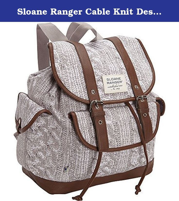 Sloane Ranger Cable Knit Design Slouch Backpack. Earn some serious preppy style credits with our cable knit print backpack. Comes with a sturdy canvas exterior and an adjustable and detachable shoulder strap in vegan friendly leather trim, this little beauty also features top zipper closure and an interior zipper pocket for all your bits and bobs. Tally ho! canvas exterior. vegan friendly leather trim. webbed straps. drawstring and magnetic snap closure. three exterior pockets. double...