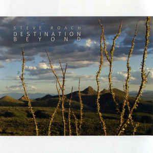 Steve Roach - Destination Beyond: buy CD, Album at Discogs