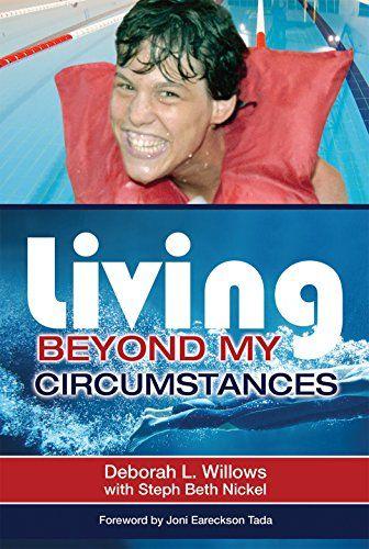 Living Beyond My Circumstances by [Willows, Deborah L, Nickel, Steph Beth]