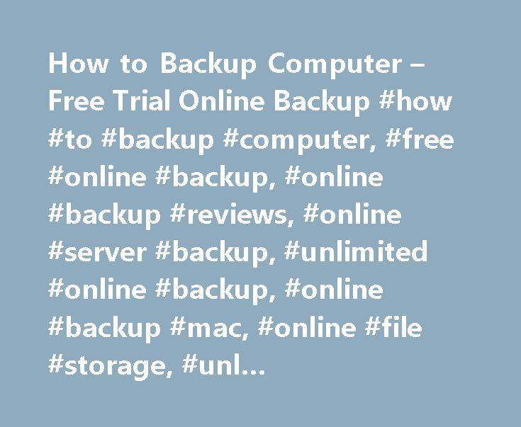How to Backup Computer – Free Trial Online Backup #how #to #backup #computer, #free #online #backup, #online #backup #reviews, #online #server #backup, #unlimited #online #backup, #online #backup #mac, #online #file #storage, #unl… http://botswana.nef2.com/how-to-backup-computer-free-trial-online-backup-how-to-backup-computer-free-online-backup-online-backup-reviews-online-server-backup-unlimited-online-backup-online-backup-mac/  # Это видео недоступно. How to Backup Computer – Free Trial…