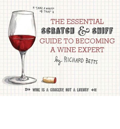 Richard Betts is one of fewer than two hundred master sommeliers in the world, but he's no wine snob and he hates wine-speak. In the first book of its kind, he helps readers scratch and sniff their way to expertise by introducing the basic components of wine—the fruits, the wood, the earth—enabling anyone to discover the difference between a Syrah and a Sangiovese and get the glass ...