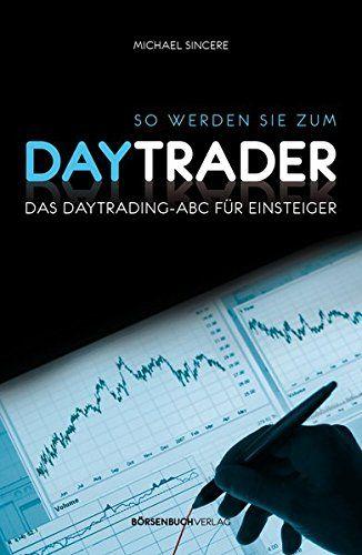 Was ist Daytrading? Man geht einen Trade ein und steigt innerhalb eines Handelstages wieder aus nach einigen Sekunden, Minuten oder Stunden, je nach individueller Präferenz und Marktlage. Es geht darum, möglichst schnell einen Profit zu erzielen und nachts gut schlafen zu können. So werden Sie zum Daytrader wendet sich an absolute Trading-Neulinge.