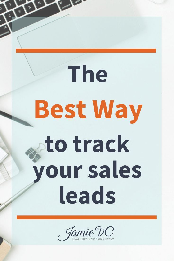 the best way to track your sales leads for your small business