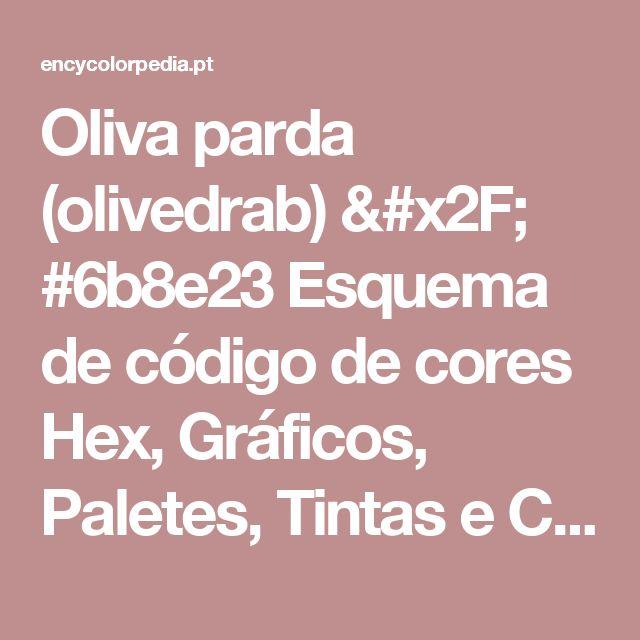 Oliva parda (olivedrab) / #6b8e23 Esquema de código de cores Hex, Gráficos, Paletes, Tintas e Conversão RGB / CMYK / HSL