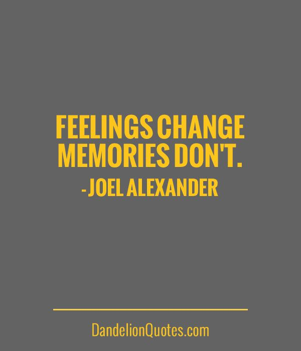 Life changes but memories dont