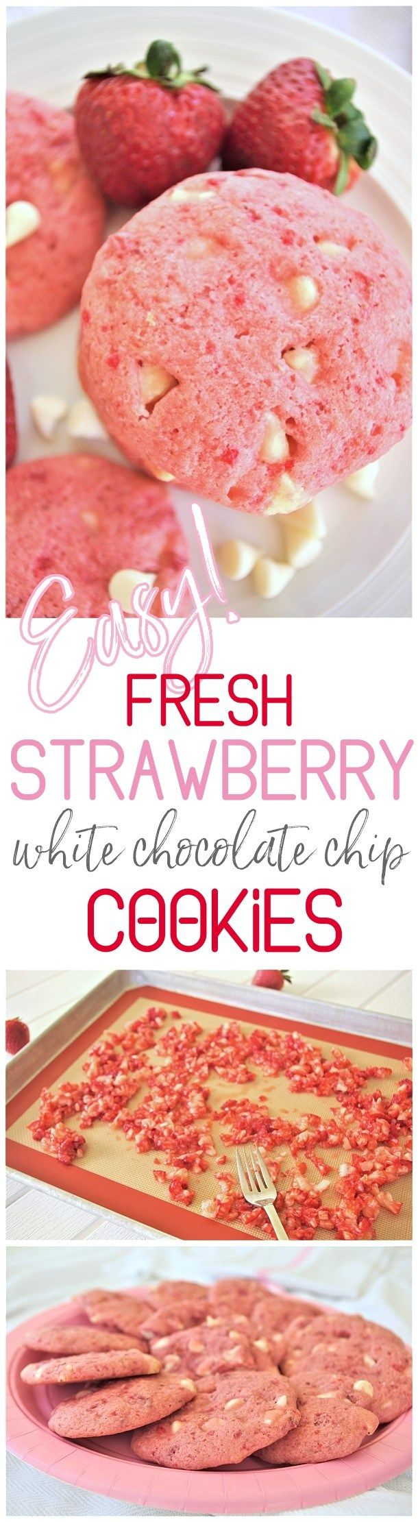 Fresh Strawberry White Chocolate Chip Cookies Dessert Easy Yummy and Quick Recipe via Dreaming in DIY -This recipe is so quick, easy and PERFECT for so many occasions. Darling pink gender reveal baby girl showers, Valentine's Day desserts and gift plates, bridal shower dessert tables, any spring and summer birthday party or reason for celebration!