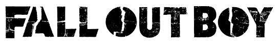 Fall Out Boy...