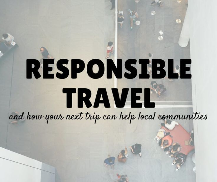 Responsible travel help local communities