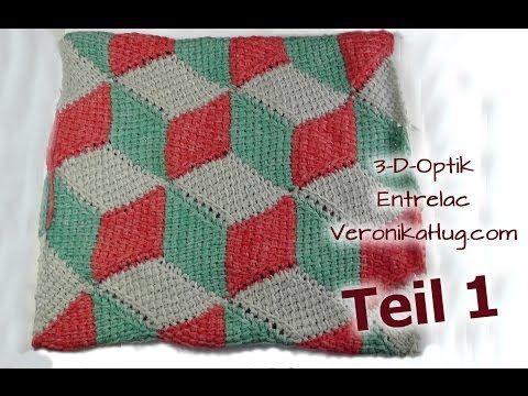3-D-Optik häkeln Entrelac - Veronika Hug - Teil 1 - YouTube