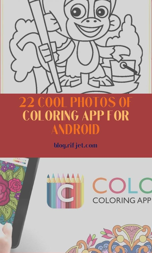 22 Cool Photos Of Coloring App For Android In 2020 Coloring Apps Coloring Book App Cool Photos