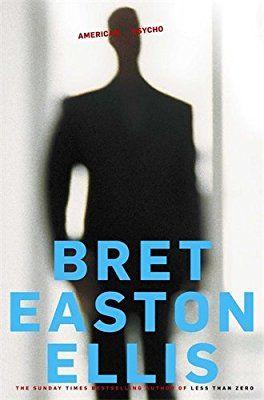 American Psycho: Amazon.co.uk: Bret Easton Ellis: 9780330536301: Books