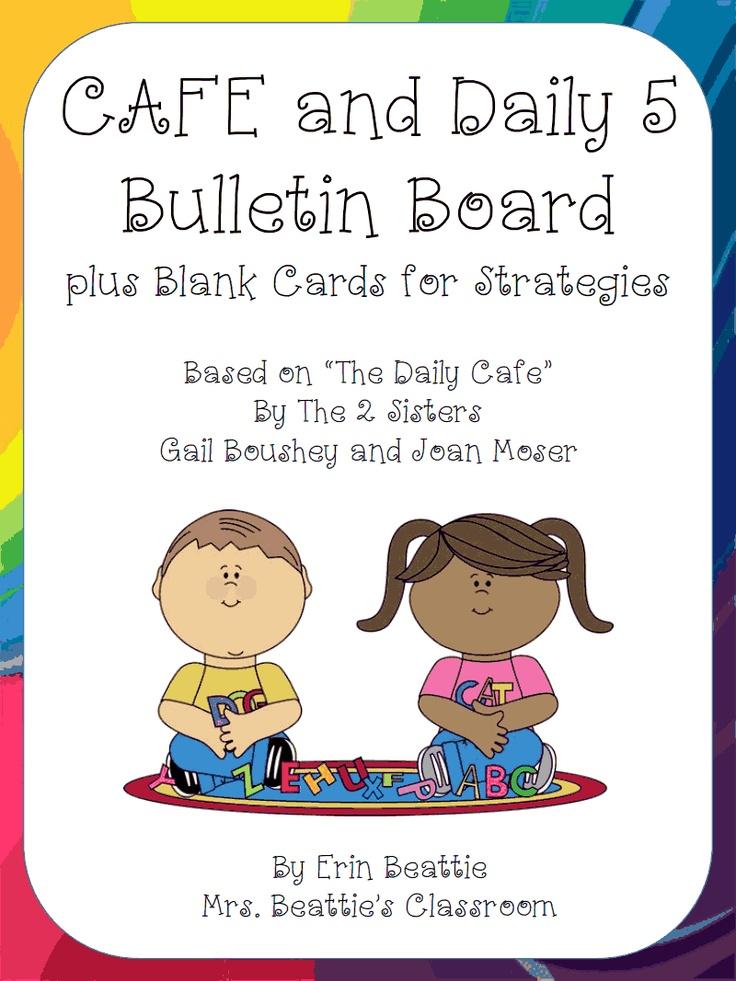 DAILY 5 CAFE bulletin board stuff!!!!