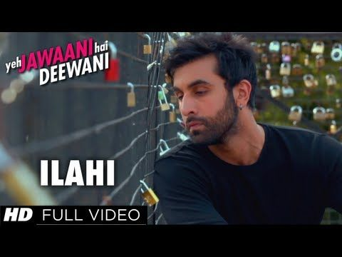 Ilahi Yeh Jawaani Hai Deewani Full Video Song | Ranbir Kapoor, Deepika Padukone - YouTube