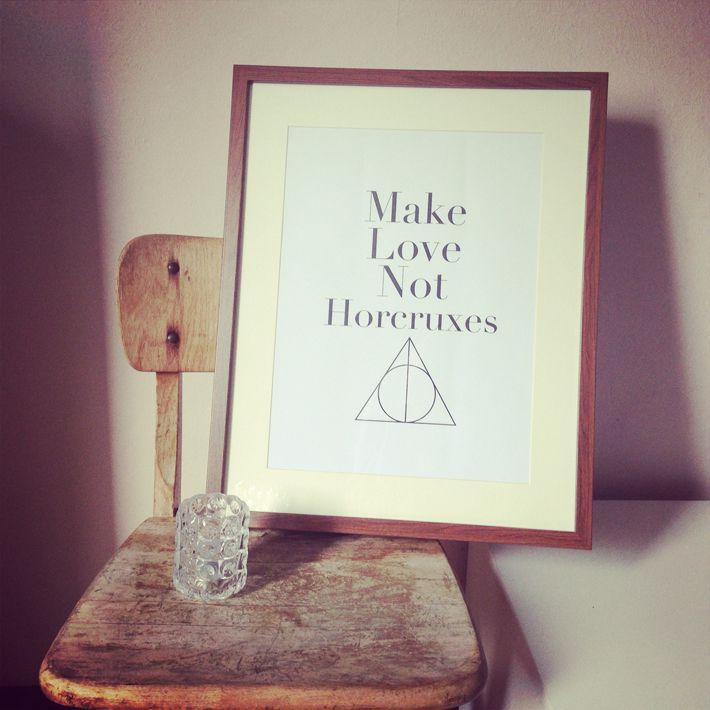 Make Love Not Horcruxes #print #HarryPotter #HeiligtümerDesTodes #DeathlyHollows