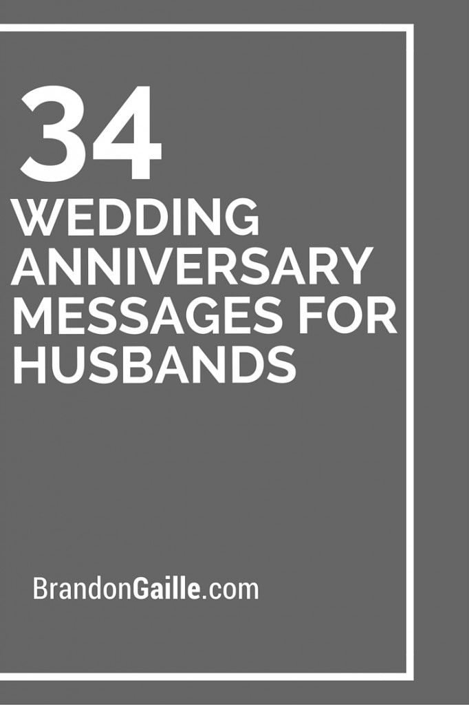 34 Wedding Anniversary Messages for Husbands