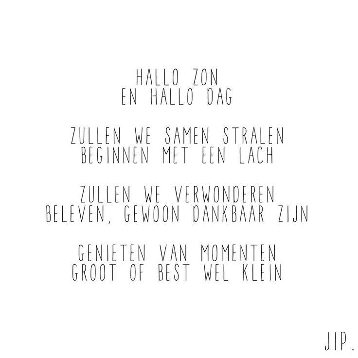Tekstje, quote, gedichtje van Gewoon JIP. gewoonjip.nl