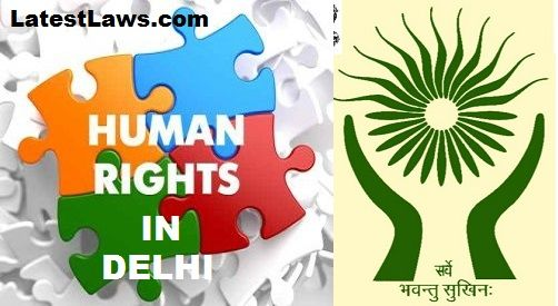 After waiting for 22 years, finally Delhi gets its own State Human Rights Commission
